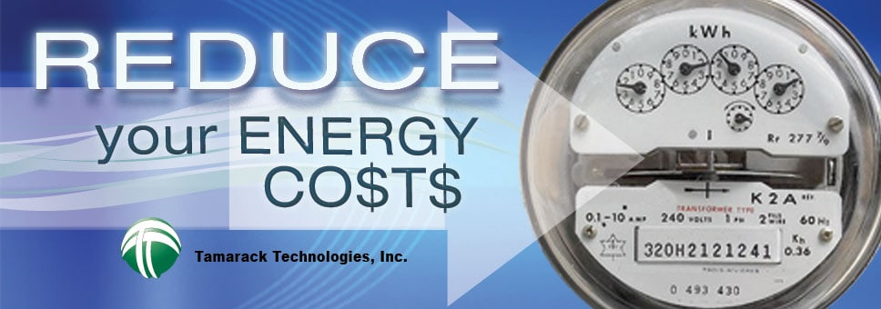 Reduce your energy costs with Tamarack
