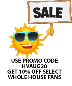 Whole House Fan Sale Coupon Code Promo Code Discount 10% OFF Free Shipping