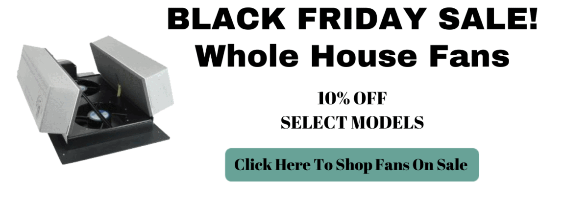 Black Friday Whole House Fans Promotion Coupon Code Promo Code Banner